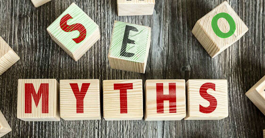 SEO Myths - Top 10 that Won't Hold Water in 2019 - DizzyWeb Search Marketing