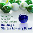 What You Should Know Before Building a Startup Advisory Board - Startup Resources