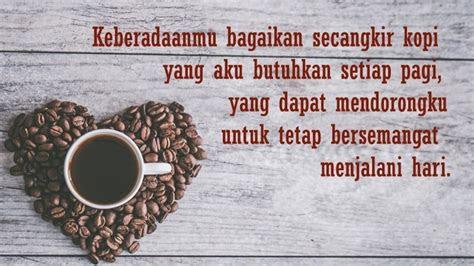 kata kata tentang kopi  mengutarakan isi hati