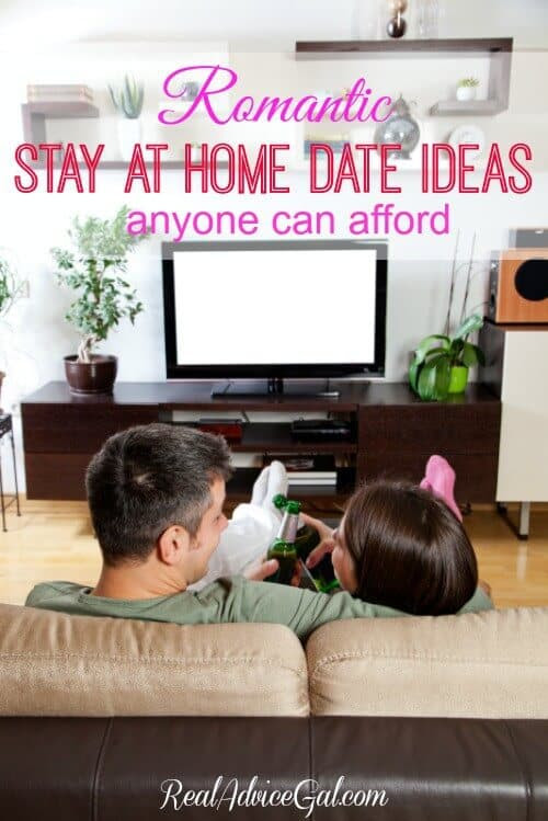 Stay At Home Dates - Real Advice Gal