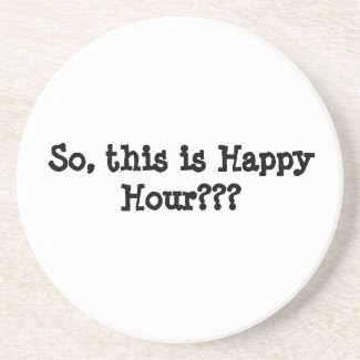 So, this is Happy Hour???