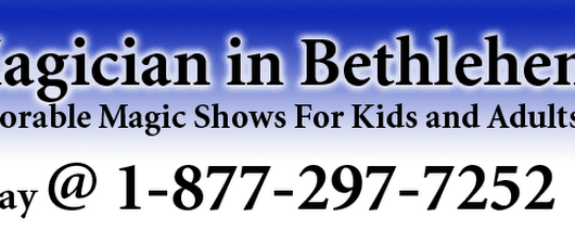 Bethlehem Magician For Hire