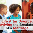 Life After Divorce: Surviving the Breakdown of a Marriage | Blog