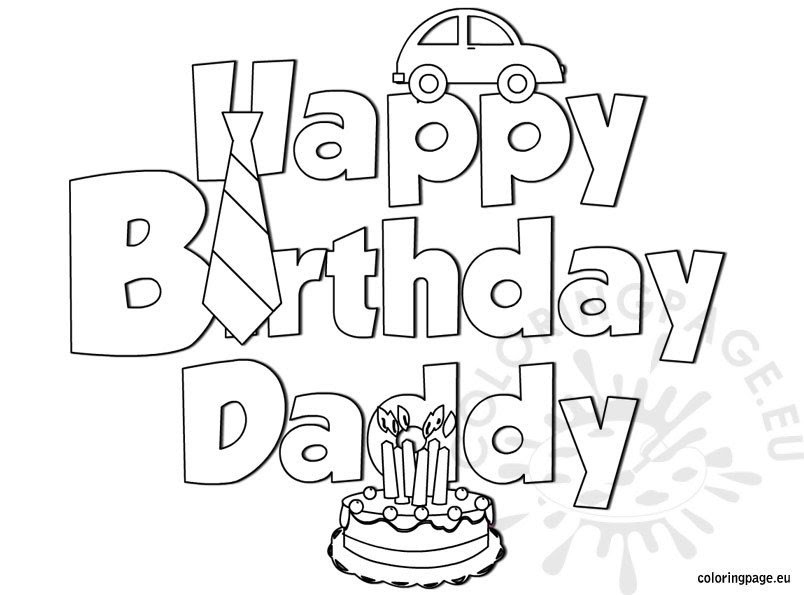 Happy Birthday Daddy coloring - Coloring Page