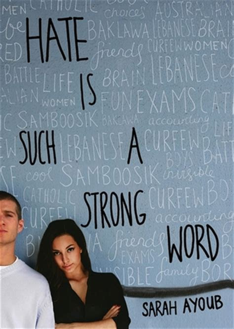 Hate Is Such A Strong Word Quotes