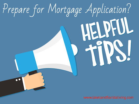 13 Fast Track Tips You Can Use to Prepare for a Mortgage Application - Lakeland Real Estate