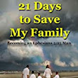 Stompngrounds - Erik Matlock's Amazon Store - 21 Days to Save My Family: Becoming an Ephesians 5:25 Man