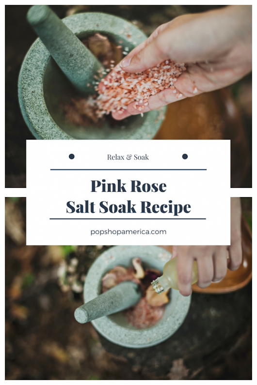 Pink Rose Salt Soak DIY
