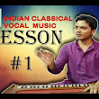 Basic Lessons Indian Classical Vocal Music - YouTube