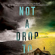 Review. Not A Drop To Drink by Mindy McGinnis