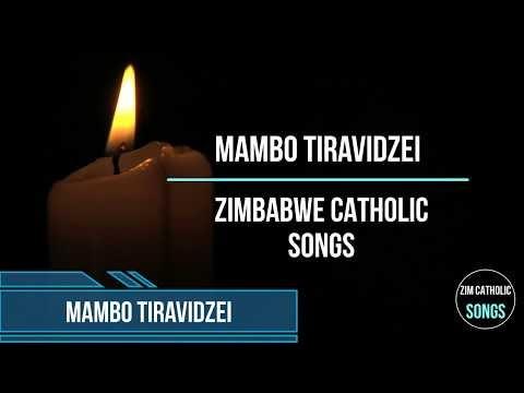 Zimbabwe Catholic Shona Songs - Mambo Tiravidzei