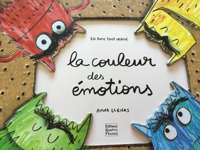 La Couleur Des émotions Un Album Pour Apprendre à