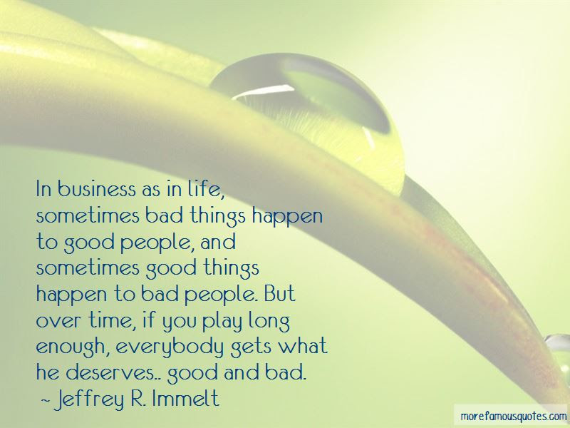 Sometimes Good Things Happen Quotes Top 35 Quotes About Sometimes