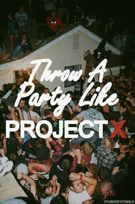 quote life party quotes movie edit epic project x projectx