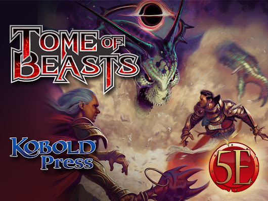 Tome of Beasts: 300+ New Monsters for 5th Edition by Kobold Press — Kickstarter