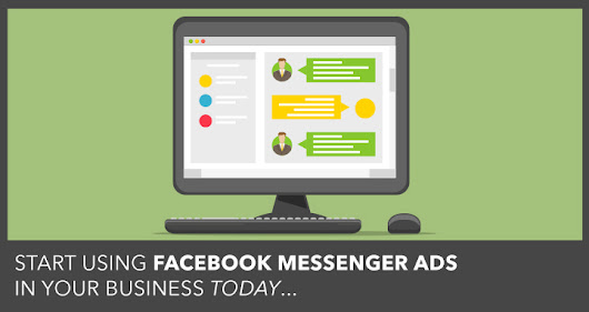 Facebook Messenger Ads | How to Use Messenger Ads in Your Business