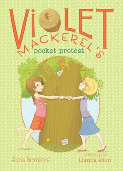 Violet Mackerel's Pocket Protest by Anna Branford book cover chapter book
