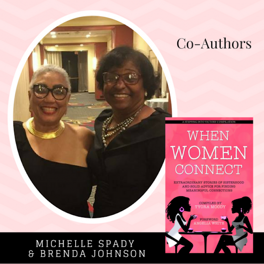 When Women Connect Co-Authors – Brenda Johnson and Michelle Morgan Spady | Tymm Publishing