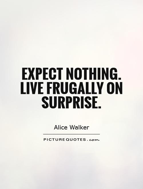 Quotes About The Unexpected Quotes About The Unexpected Happiness