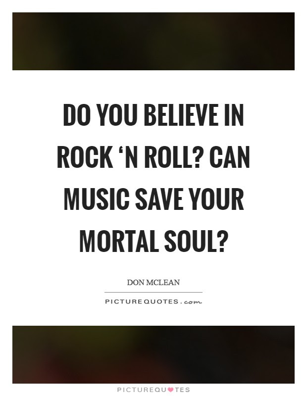 Rock And Roll Music Quotes Sayings Rock And Roll Music Picture
