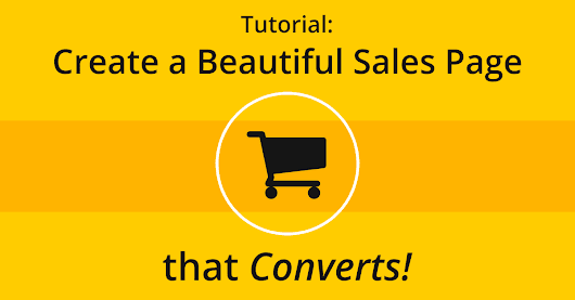 How to Create the Ultimate Sales Page