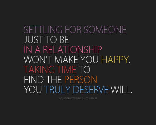 Quotes About Settling For Someone 19 Quotes