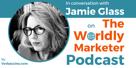 Jamie Glass on The Worldly Marketer Podcast