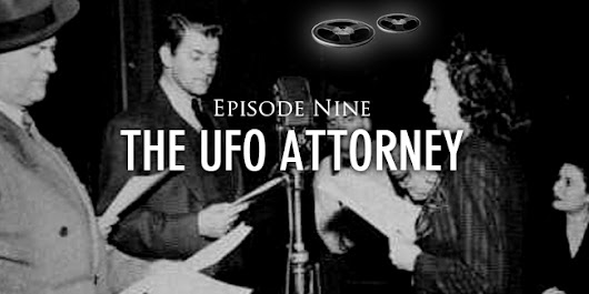 Episode 9 The UFO Attorney - Reel Lost Podcast