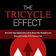 Amazon.com: The Tricycle Effect: How To Be More Significant in Life by Being More Productive and Successful Leading With Character First eBook: Dane Deutsch, Spencer Borup: Kindle Store