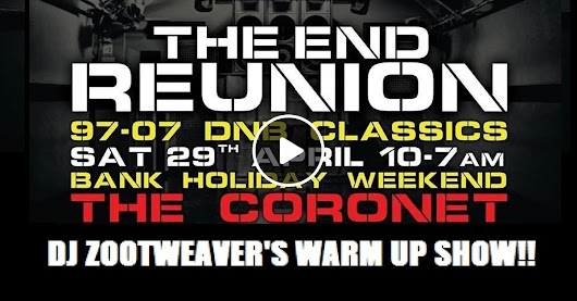 The End Reunion Warm Up Show on Dose Radio - DJ ZootWeaver