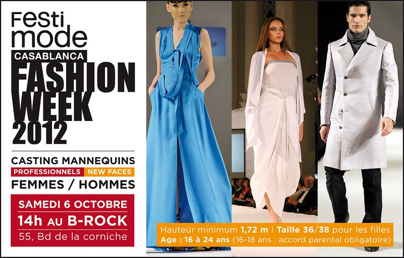 You Are The Style Casting Call Festimode Casablanca Fashion Week 2012