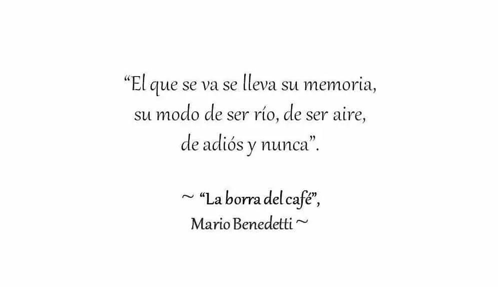 Frasesamor Mario Benedetti El Amor Las Mujeres Y La Vida
