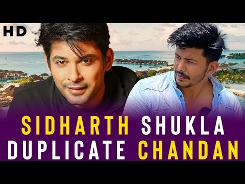 Sidharth Shukla duplicate chandan | 21 Interesting Facts | Chandan | Siddharth Shukla | Viral video