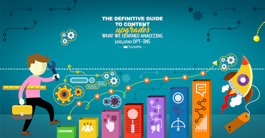 The Definitive Guide to Content Upgrades: What We Learned Analyzing 100,000 Opt-Ins - SumoMe