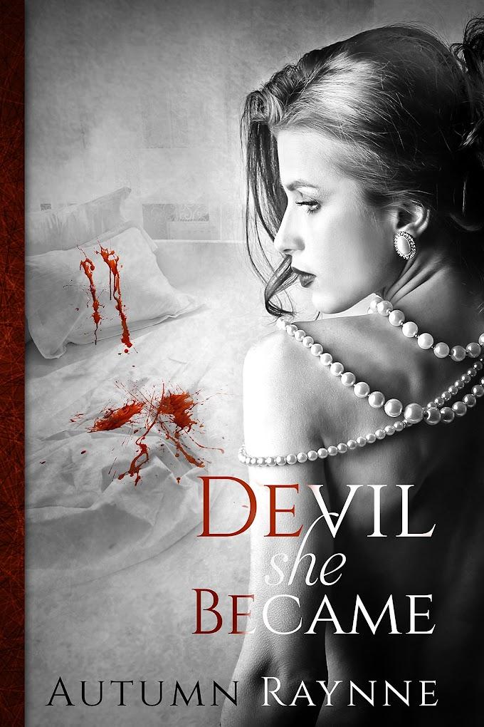 Devil She Became ( Devil's Angel #1) by Autumn Raynne