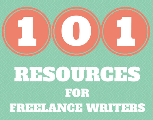 101 Resources for Freelance Writers - All Freelance Writing