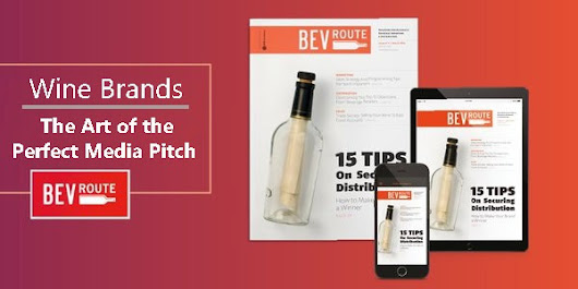 Wine Brands: The Art of the Perfect Media Pitch