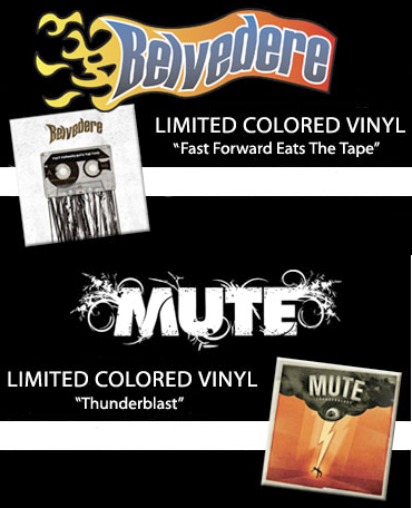 <center>[NEWS] Preorder the Mute and Belvedere vinyls</center>