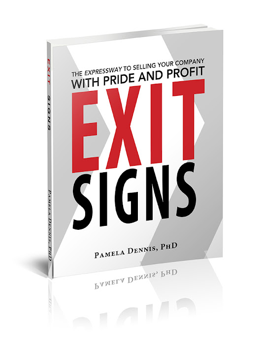 Exit Signs | The Expressway to Selling Your Company with Pride and Profit