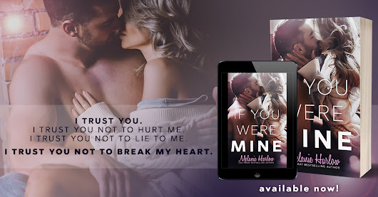 Blog Tour: If You Were Mine by Melanie Harlow