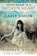 More Room in a Broken Heart: The True Adventures of Carly Simon Cover