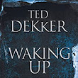 Waking Up: To Who You Really Are (If You Dare) - Kindle edition by Ted Dekker. Religion & Spirituality Kindle eBooks @ Amazon.com.
