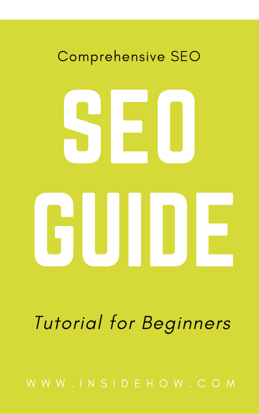 SEO Guide Comprehensive SEO Guide & Tutorial for Beginners
