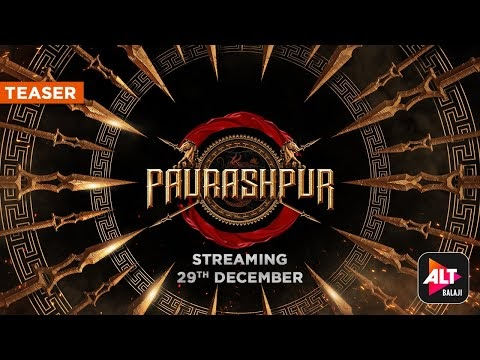 Paurashpur | Official Teaser | Starring Shilpa Shinde, Annu Kapoor, Milind Soman |ALTBalaji