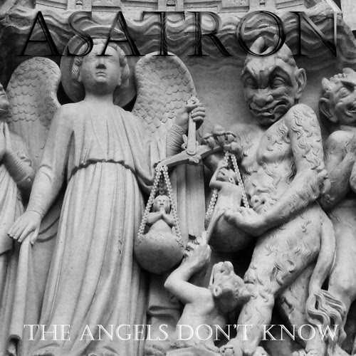 The Angels Don't Know by Asatron
