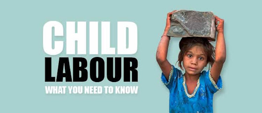 Child Labour – What You Need to Know - Legal Advice Expert India