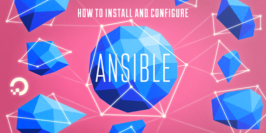 How to Install and Configure Ansible on Ubuntu 16.04 | DigitalOcean