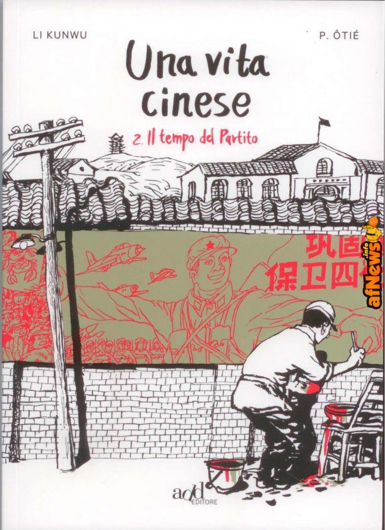 Recensione: Una vita cinese 2 di Li Kunwu e P. Ôtiè