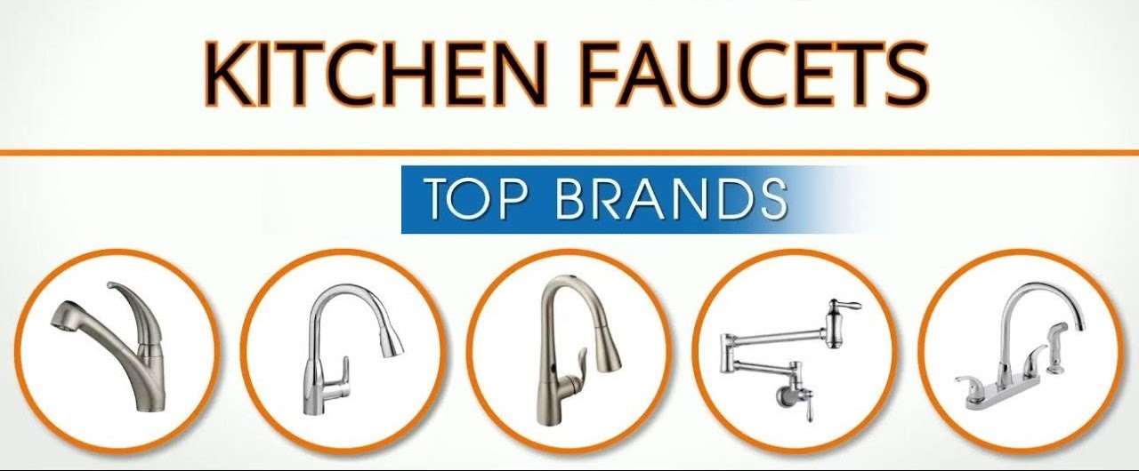 3 Kitchen Faucet Brands Are So Famous But Why | WanderGlobe