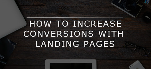 How to boost conversions with landing pages - Forfront Blog